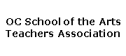 OC High School of the Arts Teachers Association